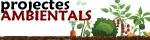 Projectes ambientals
